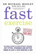 Fast Exercise by Michael Mosley (Paperback, 2013)