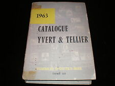 Catalogue Yvert & Tellier 1963 Timbres d'outre-mer tome 3