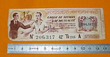 1946 BILLET DE LOTERIE CAISSE DE SECOURS & DE MUTUALITE
