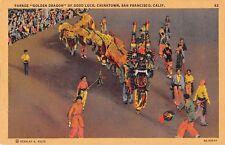 California postcard Chinatown San Francisco Parade Golden Dragon of Good Luck