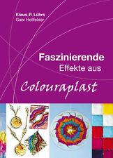 Colouraplast Schmelzgranulat Buch Basteln Hobby Kunsthandwerk Kunststoff