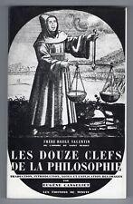★ LES DOUZE CLEFS DE LA PHILOSOPHIE - EUGENE CANSELIET ★ EDIION DE MINUIT 1992
