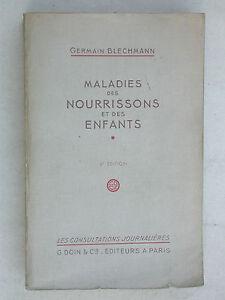 Maladies des nourrisons et des enfants - Blechmann chez Doin 1949 - pédiatrie