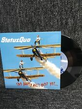 "STATUS QUO - THE PARTY AIN'T OVER YET - Original UK Vinyl 7"" - UNPLAYED Vinyl."