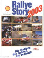 Rallye Story 2003 Jahrbuch- Motorsport, verlagsneu eingeschweißt