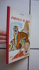 PIERDEC /  PIROULI AU ZOO    / BONNE PRESSE 1955