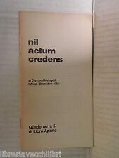NIL ACTUM CREDENS Giovanni Malagodi l Aiola Dicembre 1985 Quaderno 5 politica di