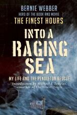 Into a Raging Sea: My Life and the Pendleton Rescue, Webber, Bernie, Good Book