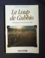 The Loup de Gubbio - Psychanalyse To La lumière de La Bible