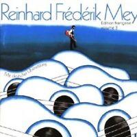 REINHARD FREDERIK MEY - EDITION FRANCAISE VOL.3  CD 12 TRACKS CHANSON  NEU