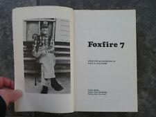 """Foxfire 7""-Wigginton-1982 CR-Southern Mountain Life-100s Photos-Shaped-Note"