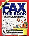 Fax This Book: Over 100 Sit-Up-and-Take-Notice Cov
