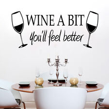 Vinyl Decal Kitchen Lounge Bar Wall Sticker Wine A Bit You'll Feel Better NP2Z