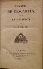 DESCARTES - PENSEES DE DESCARTES SUR LA RELIGION ET LA MORALE - 1811