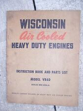 1950s Wisconsin Heavy Duty 4 Cylinder Engine Vr4D Manual Parts List L