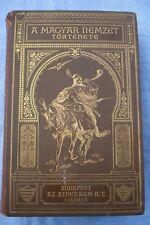 Ungarn A Magyar Nemzet Törtenete Geschichte der ungarischen Nation  1895 9 Bände
