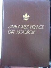 Jamboree France 1947 Moisson. Coupures de presse en reliure. Scouts de France