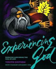 Experiencing God: Knowing and Doing the Will of God : Youth Edition King, Claud
