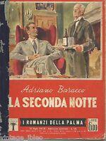 """I ROMANZI DELLA PALMA n. 166 """"LA SECONDA NOTTE"""" di A. BARACCO - MONDADORI  1942"""
