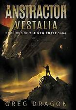 NEW Anstractor: Vestalia (The New Phase) by Greg Dragon