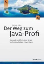 Der Weg zum Java-Profi (Mängelexemplar sehr gut)