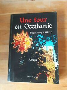 Une tour en Occitanie - Magda-Mary Astruc - Bénévent (roman historique)