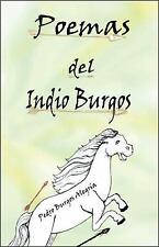 Poemas del Indio Burgos by Pedro Burgos AlegrÃ*a (2009, Paperback)