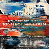 Joey Defrancesco - Project Freedom (NEW CD)