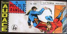PICCOLO RANGER A STRISCIA VI SERIE n° 100- MOLTO BUONA