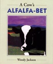 A Cow's Alfalfa-Bet by Jackson, Woody