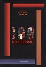 100 futurismo. NUEVO. Envío URGENTE. ARTE, ARQUITECTURA, CINE Y FOTOGRAFIA