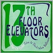 13th FLOOR ELEVATORS - OUT OF ORDER LIVE AT AVALON BALLROOM 1966  THUNDERBOLT CD