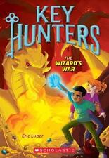 The Wizard's War (Key Hunters #4): By Luper, Eric