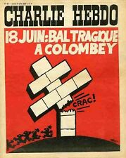 """""""CHARLIE HEBDO N°83 du 19/6/1972"""" 18 JUIN : BAL TRAGIQUE A COLOMBEY"""
