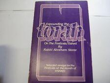 Expounding the Torah on the festivals - Tishrei by Rabbi Avraham Stone