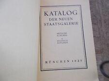 1925 KATALOG DER NEUEN STAATSGALERIE - MUNCHEN - German-PB-Complete,Shabby