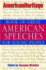 American Heritage Book of Great American Speeches for Young People - Good  -