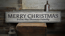 Merry Christmas, Custom From Family - Rustic Distressed Wood Sign