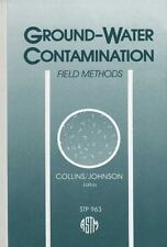 Ground-Water Contamination: Field Methods : A Symposium (Astm Special Technical