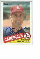 1985 Topps Art Howe St. Louis Cardinals Authentic Autograph COA