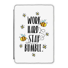"Work Hard Stay Bumble Case Cover for Kindle 6"" E-reader Funny Bee Inspirational"