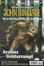 JOHN SINCLAIR Nr. 2110 - Avalons Geistersumpf - Ian Rolf Hill - NEU