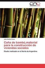 Cana de Bambu, Material Para La Construccion de Viviendas Sociales (Paperback or