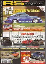 RS MAGAZINE 92 DOSSIER PORSCHE 964 CARRERA RS 3.6 1992 964 CARRERA RSR 3.8 911 C