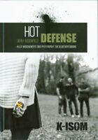 Hot Defense Pfefferspray Technik Zweikampf Selbstverteidigung Notwehr K-ISOM NEU