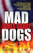 Mad Dogs by James Grady-Paperback-YY 796