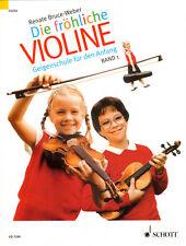 Renate Bruce-Weber Die fröhliche Violine Band 1 Geigenschule für Kinder Noten