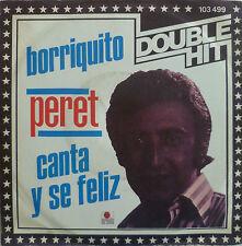 """7"""" PERET : Borriquito + Canta Y Se Feliz / MINT-"""