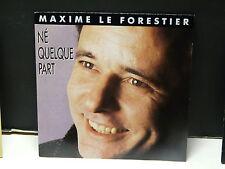 MAXIME LE FORESTIER Né quelque part 8872397
