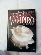 Lisa Jane Smith IL DIARIO DEL VAMPIRO Il Ritorno Libro Romanzo Narrativa